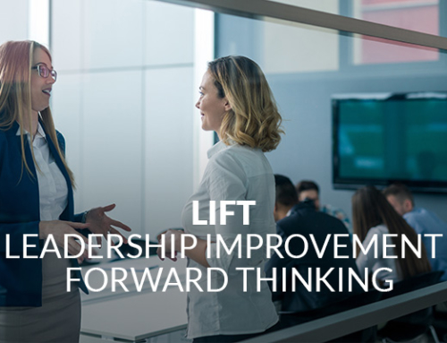 LIFT | Leadership Improvement  Forward Thinking